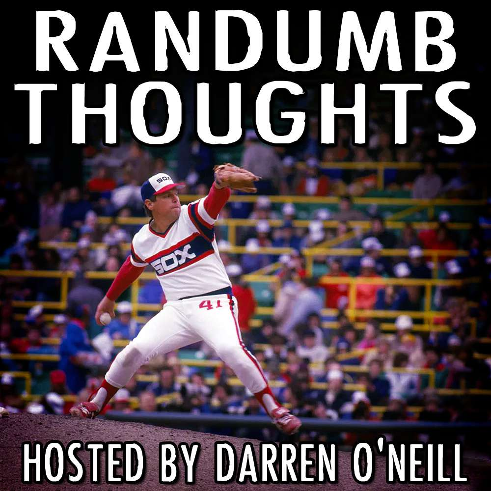 Randumb Thoughts Podcast - Episode #96 - Tom Terrific