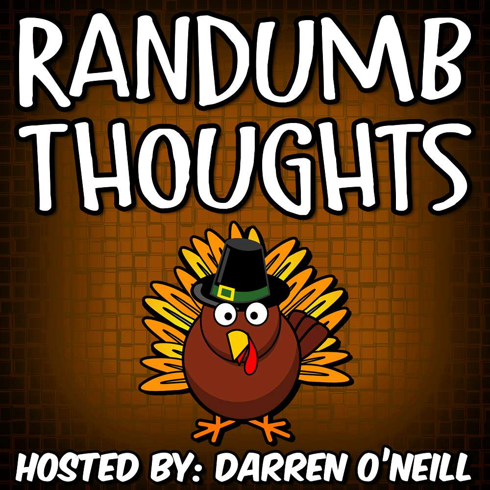 Randumb Thoughts #112 - Covid Thanksgiving