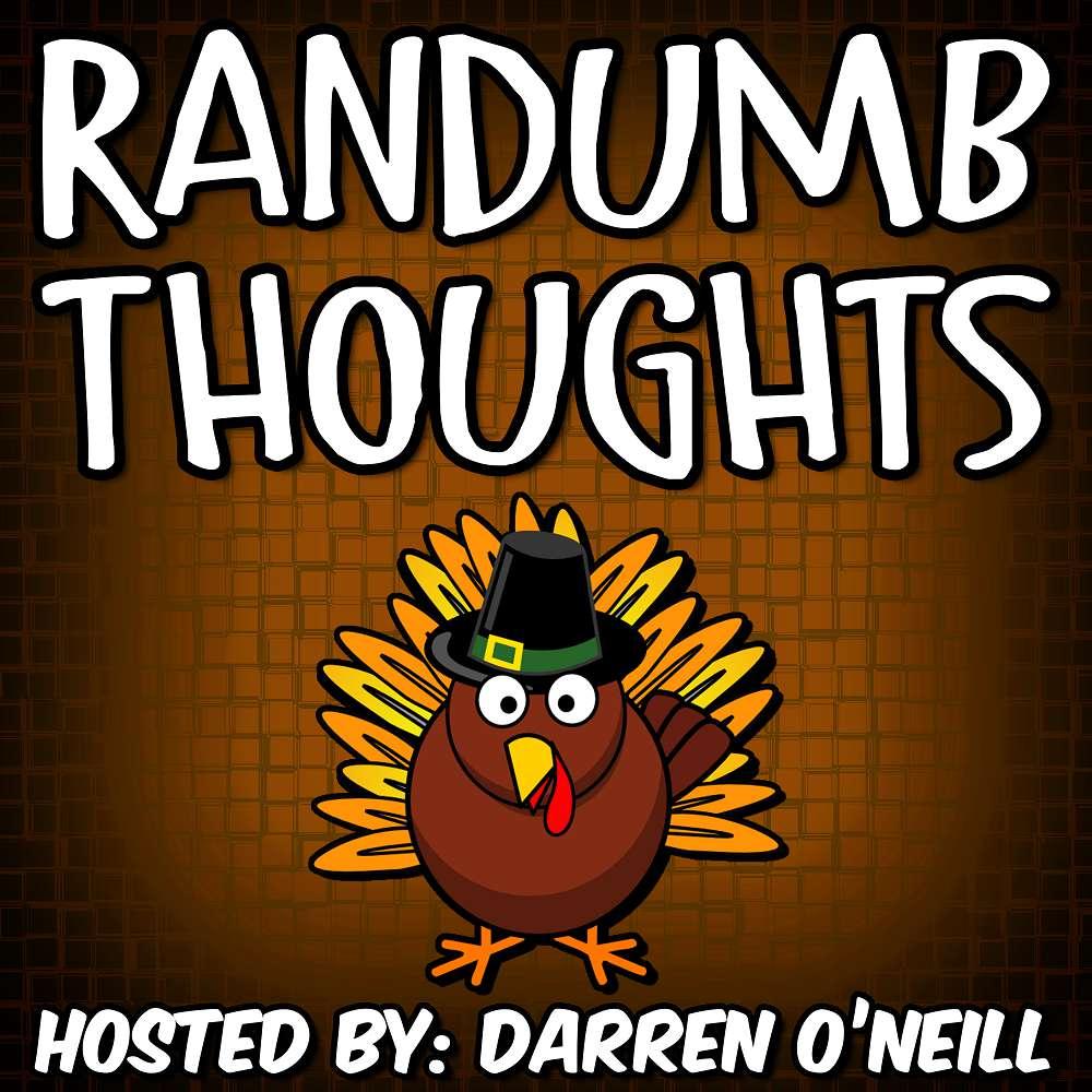 Randumb Thoughts #112 - Covid Thanksgiving