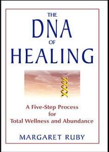 DNA of Healing