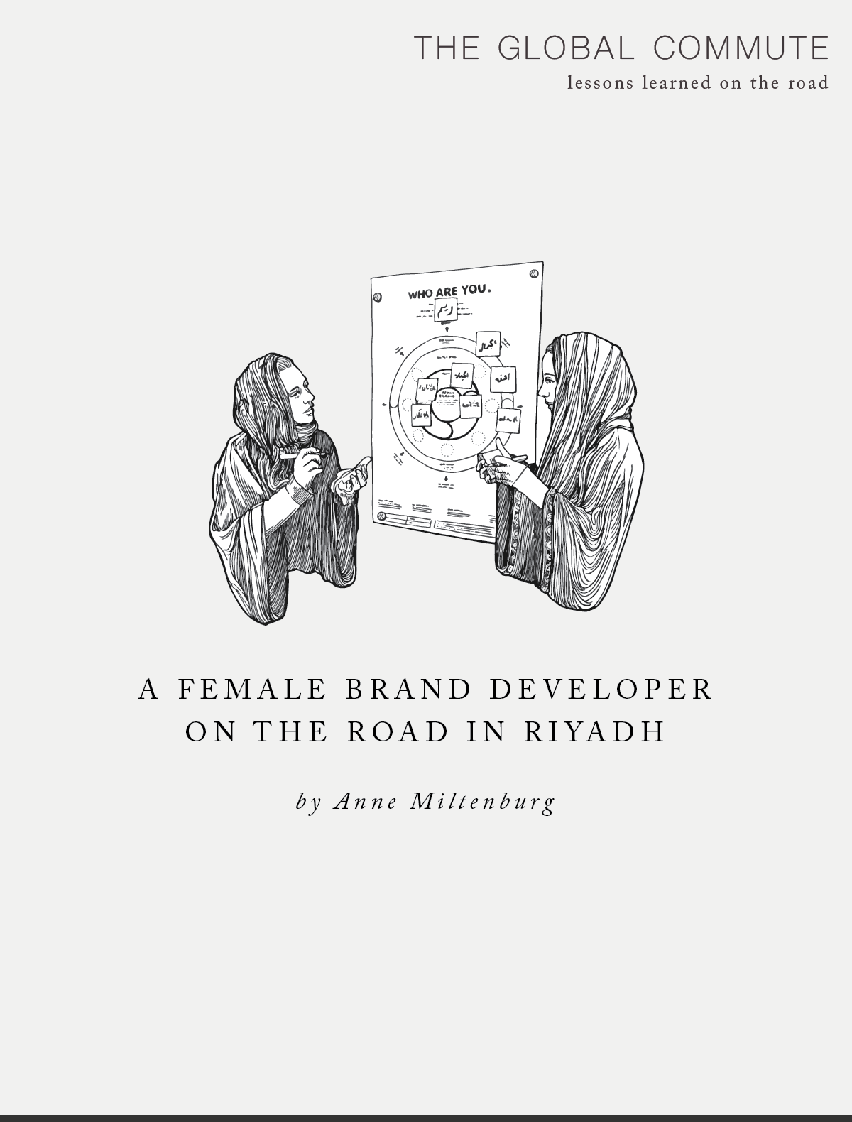 The Global Commute: A Female Brand Developer on the Road