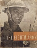 The Eighth Army - September 1941 to January 1943Prepared fot the War Office by the Ministry of Information (1942)