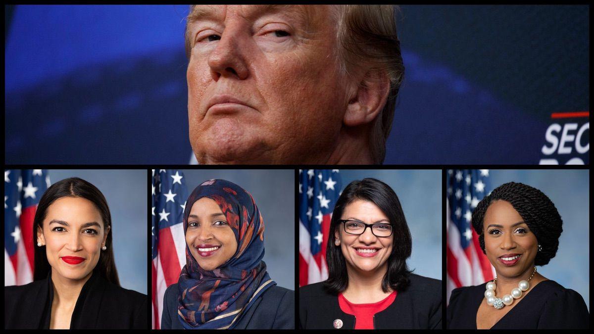 President Trump and Representatives Alexandria Ocasio-Cortez (D-NY), Ilhan Omar (D-MN), Rashida Tlaib (D-MI) and Ayanna Pressley (D-MA).