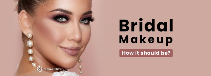 bridal makeup how to make it - Raphael Oliver