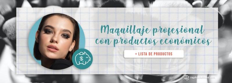 Maquillaje profesional con productos económicos