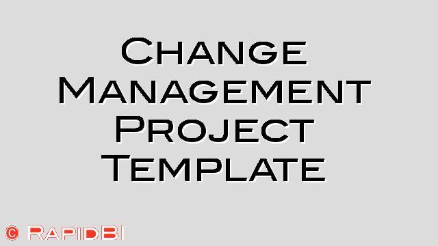 Change Management Project Template