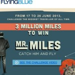 Win 500,000 FlyingBlue Miles in the Mr Miles Catch Him and Fly Contest