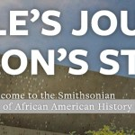 National Museum of African American History Now Open