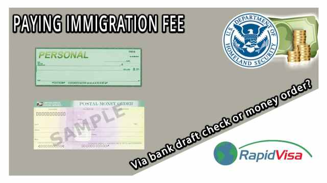 Paying Immigration Fees via Bank Draft Check or Money Order