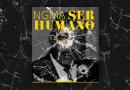 """NGMA rima sobre o 'fim dos tempos' em seu novo singles, """"Ser Humano(?)""""."""