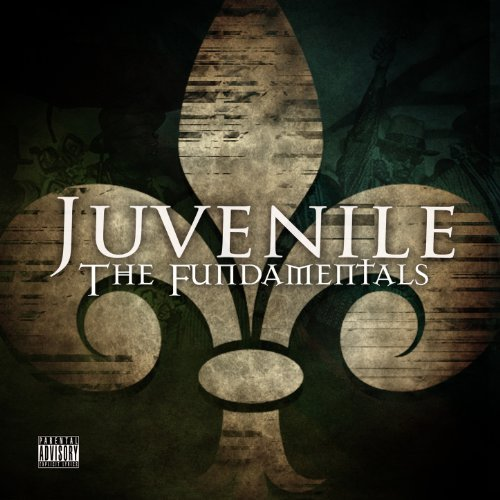juvenile-the-fundamentals