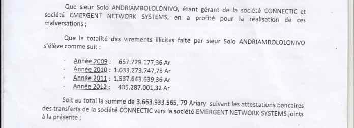 La plainte d'abus de biens sociaux de RANARISON Tsilavo est traitée en une dizaine de jours mise en détention du prévenu comprise pour 5 mois  à la prison d'Antanimora jusqu'au verdict de l'affaire