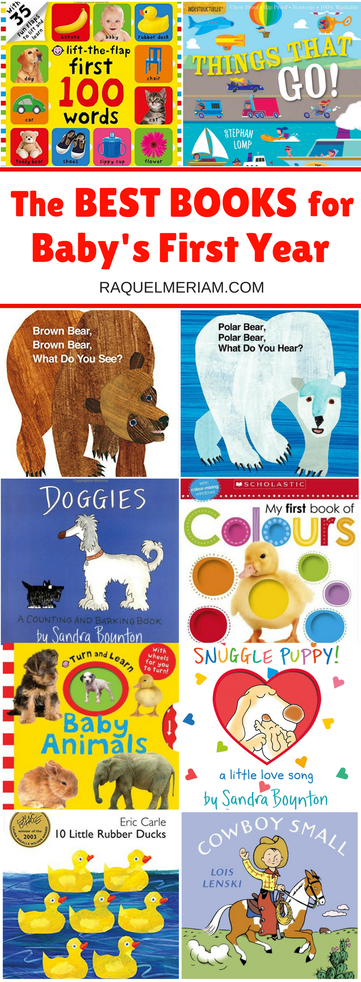 This is a list of my favourite books that I read to both my daughters as newborns and up to 1 years old.