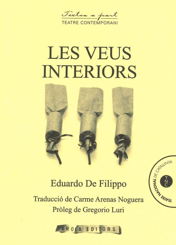 Les veus interiors. Eduardo De Filippo