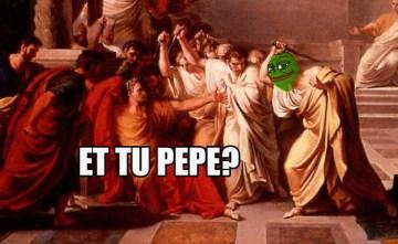 Et Tu Pepe