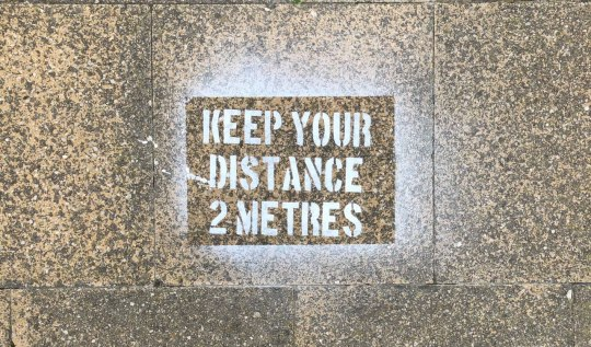 Keep Your Distance - 2 metres