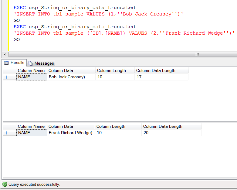 SQL SERVER - A quick solution to 'String or binary data would be truncated' using Stored procedure