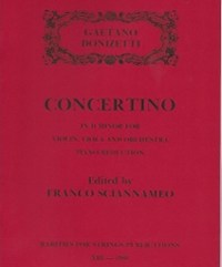 Donizetti, Gaetano (Sciannameo)Concertino in D Minor for Violin, Viola & Orchestra (Piano Reduction)