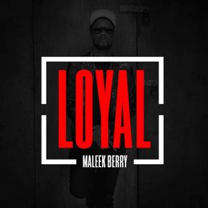 Maleek-Berry-Loyal-Art