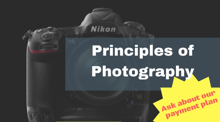 Principles of Photography Course – What you need