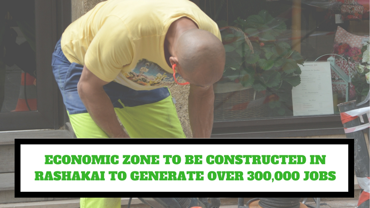 ECONOMIC ZONE TO BE CONSTRUCTED IN RASHAKAI TO GENERATE OVER 300,000 JOBS