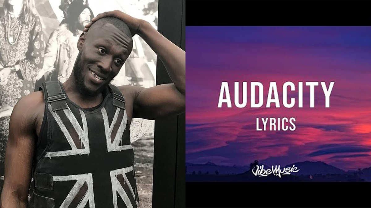 Stormzy - Audacity lyrics