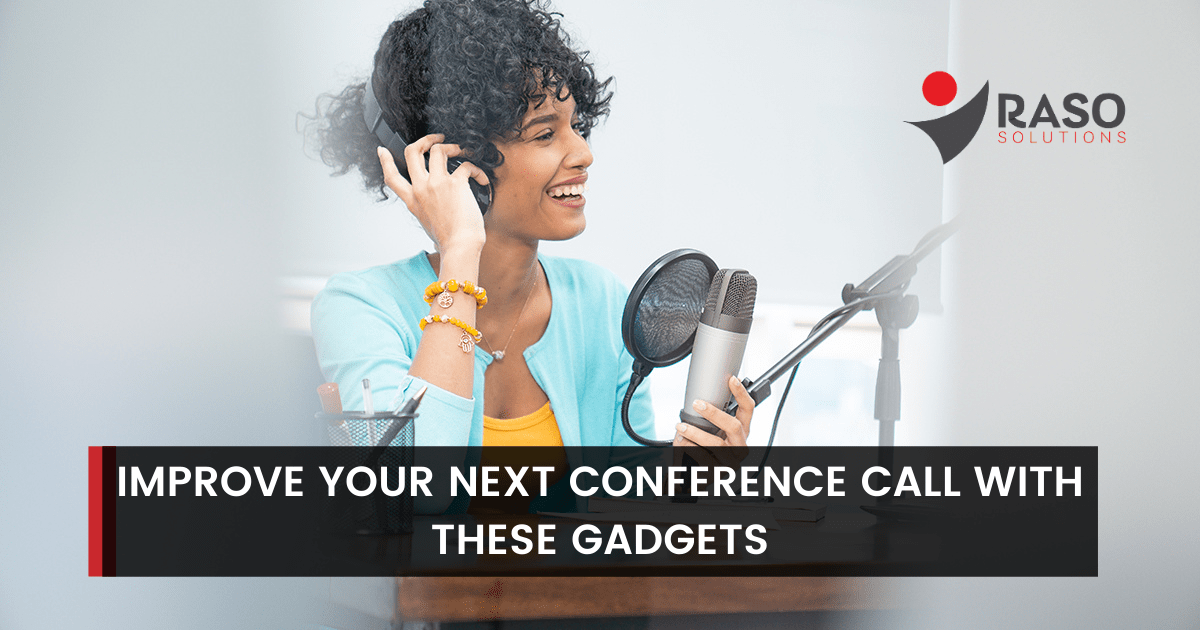 Best conference call gadgets - microphone, camera, lighting