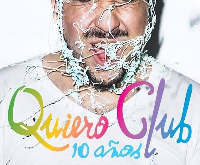 Quiero Club celebra 10 años @ El Plaza