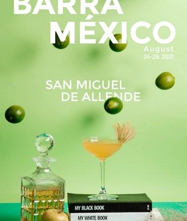 San Miguel de Allende será sede de la sexta edición de Barra México