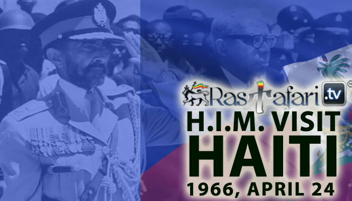 haile-selassie-april-24-visit-haiti-rastafari-tv