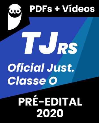 TJ RS Oficial de Justiça Classe O