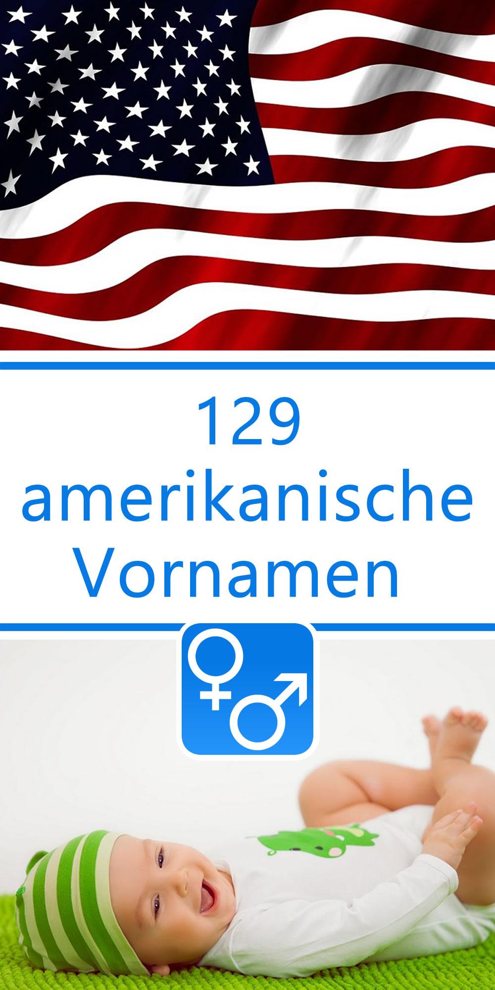 129 Amerikanische Vornamen Für Jungen Und Mädchen