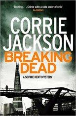 Breaking Dead by Corrie Jackson
