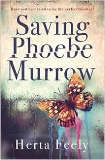 Saving Phoebe Morrow by Herta Feely