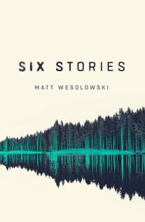 six-stories-by-matt-wesolowski