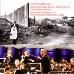 ライヴ・イン・ラマラ バレンボイム指揮:ウエスト=イースト・ディヴァン・オーケストラ