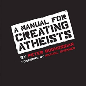 A-Manual-for-Creating-Atheists-0