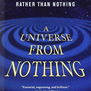 A-Universe-from-Nothing-Why-There-Is-Something-Rather-than-Nothing-0