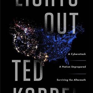 Lights-Out-A-Cyberattack-A-Nation-Unprepared-Surviving-the-Aftermath-0