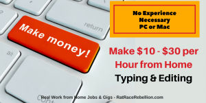 Make $10 - $30 per Hour Typing & Editing from Audio - RatRaceRebellion.com
