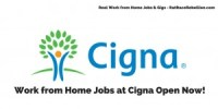 Work from Home Jobs at Cigna Open Now!