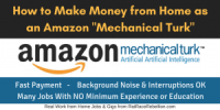 "How to Make Money from Home as an Amazon ""Mechanical Turk"""