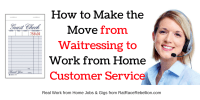 From Waitress/Server to Work from Home Customer Service Rep