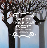 Out of the Black Forest by F.J. Bergmann