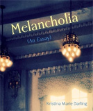 Melancholia by Kristina Marie Darling