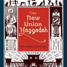 Four Questions about the New Union Haggadah, Revised Edition