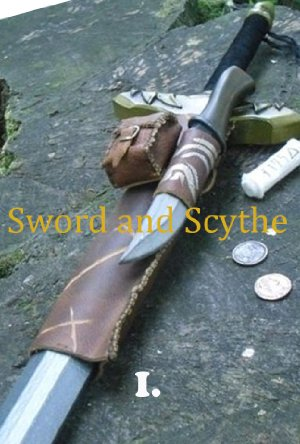 Sword and Scythe I: Chronicles poster