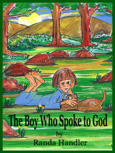 Randa Handler's much talked about, Boy Who Spoke to God, that opens dialogue about all beliefs