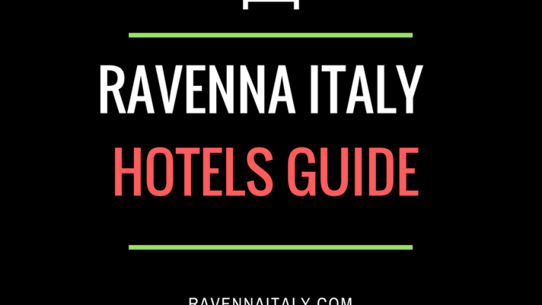 Ravenna italy hotels- tourist guide