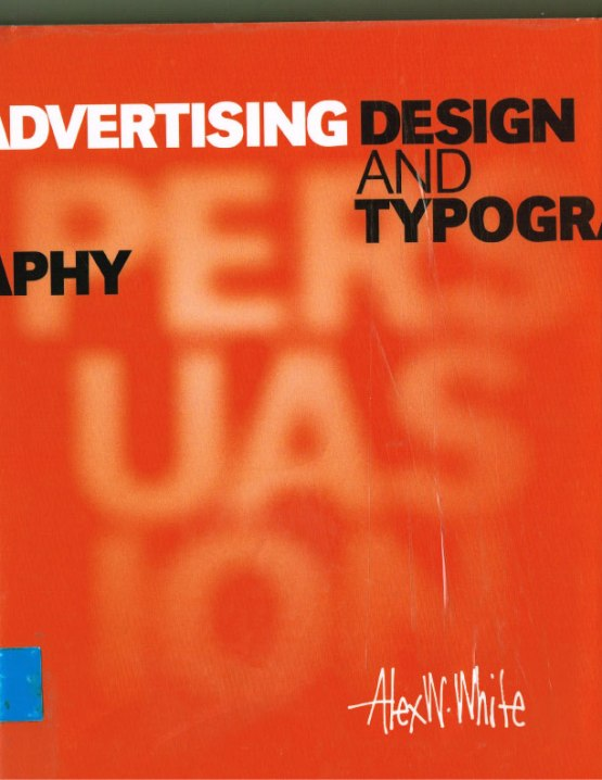 Advertising Design and Typography - Alex White